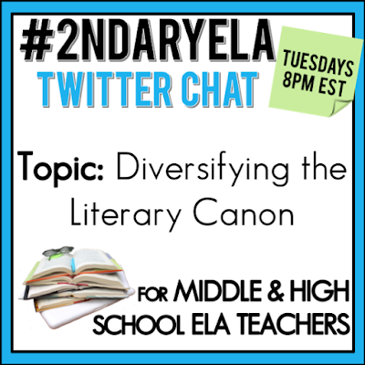 Join secondary English Language Arts teachers Tuesday evenings at 8 pm EST on Twitter. This week's chat will be about diversifying the literary canon.