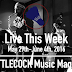 Live This Week: May 29th-June 4th, 2016