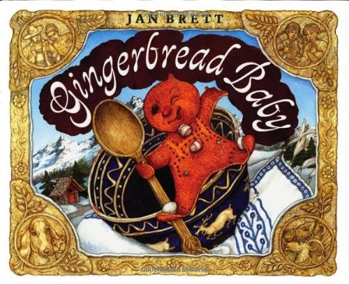 http://www.amazon.com/Gingerbread-Baby-Jan-Brett/dp/0399234446/ref=sr_1_1?ie=UTF8&qid=1423538607&sr=8-1&keywords=gingerbread+baby