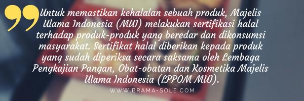 Lembaga Pengkajian Pangan, Obat-obatan dan Kosmetika Majelis Ulama Indonesia (LPPOM MUI).