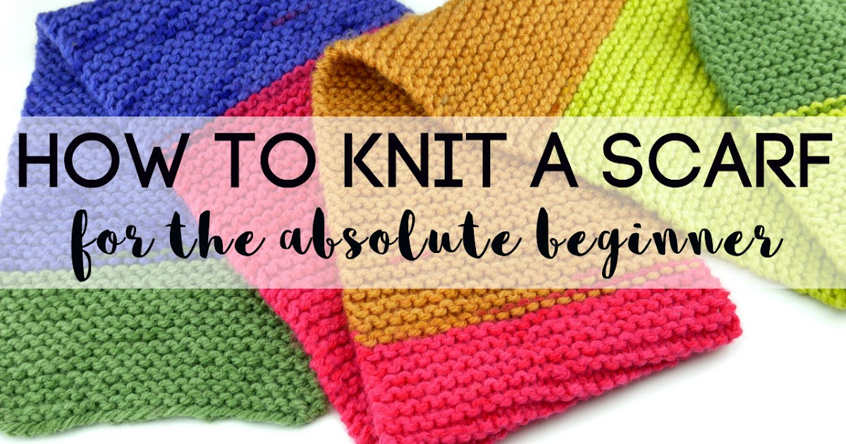Fiber Flux How To Knit A Scarf For The Absolute Beginner