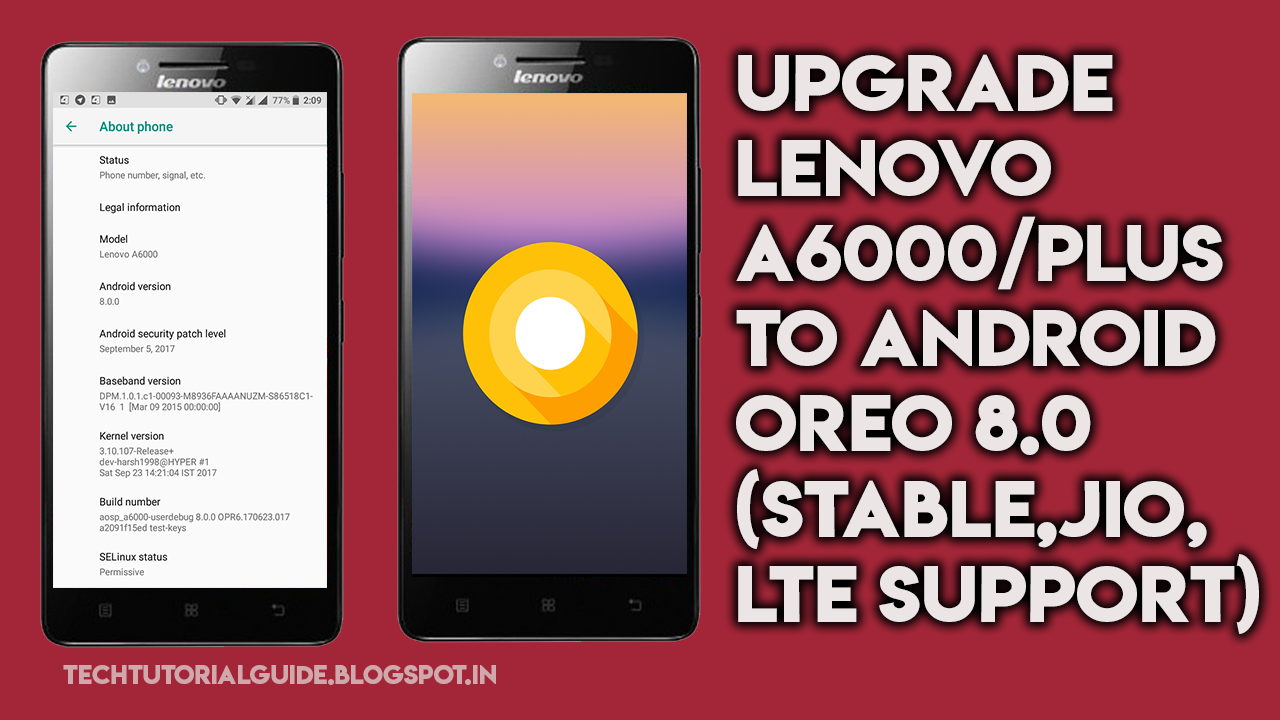 [How To] Install Android 8.0 Oreo ROM On Lenovo A6000/Plus