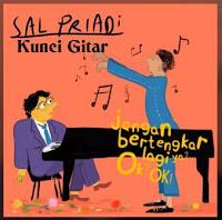 Chord Kunci Gitar JANGAN BERTENGKAR LAGI YA? OK? OK! SAL PRIADI