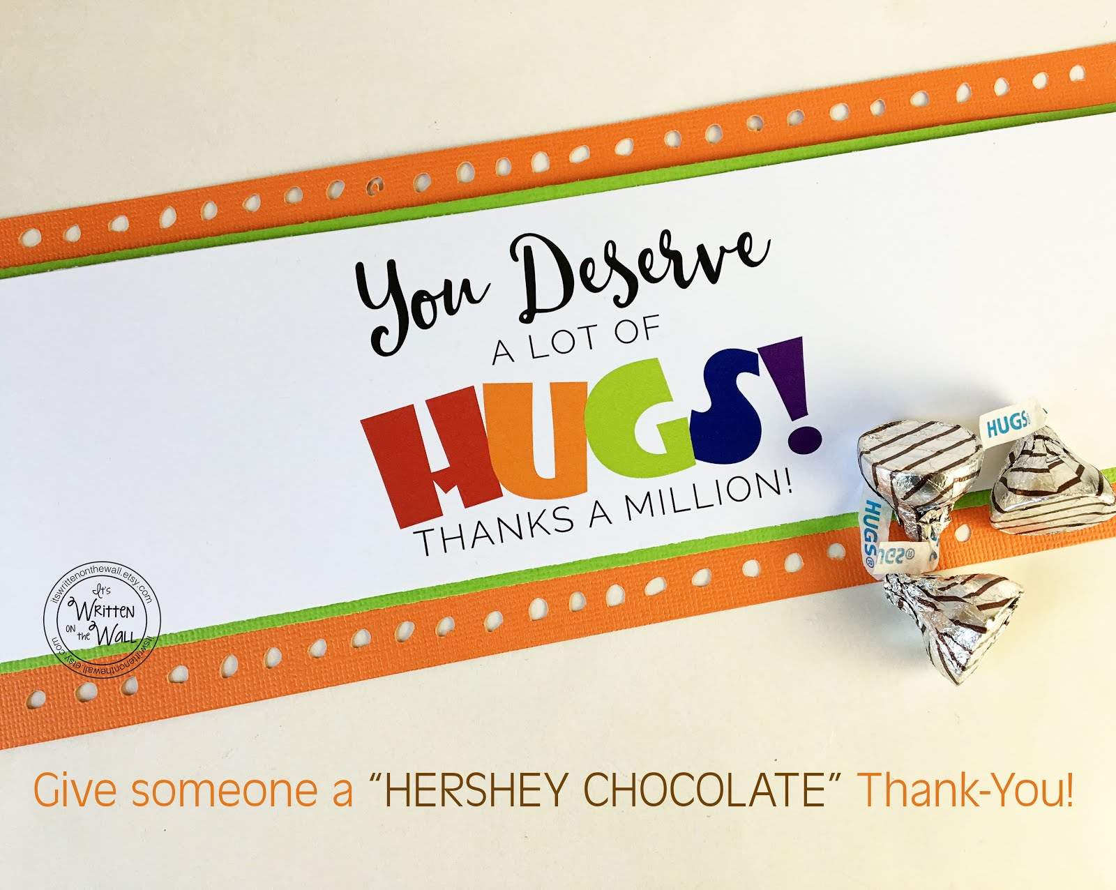 You Deserve A Lot Of Hugs Label-Hershey Hugs