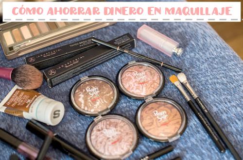 Cómo ahorrar dinero en maquillaje