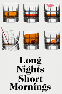 Long Nights Short Mornings Poster
