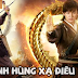Phim Tân Anh Hùng Xạ Điêu | Legend Of Condor Heroes Full HD | 2017