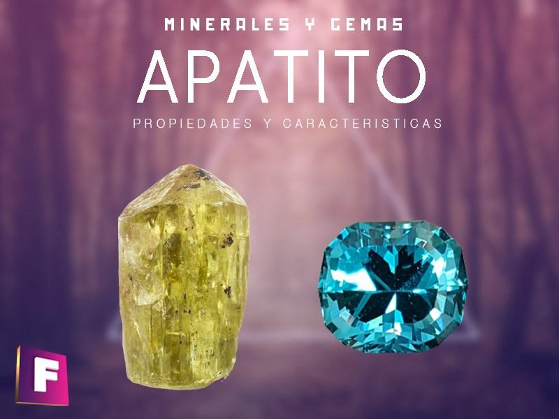 apatito propiedades caracteristicas y principales variedades | foro de minerales