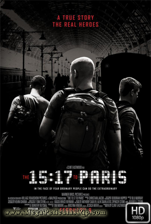 15:17 Tren A Paris [1080p] [Latino-Ingles] [MEGA]