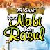 Penyebutan dan Penjelasan 25 Nabi dan Rasul di Dalam Al-Quran