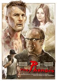 The Phenom Movie