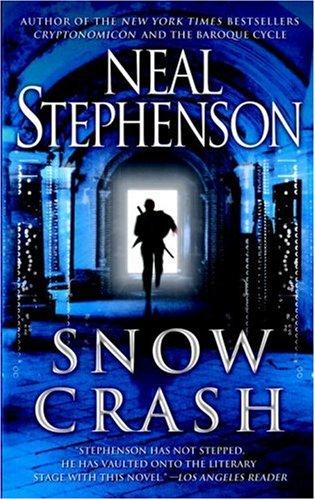 Snow Crash – Neal Stephenson