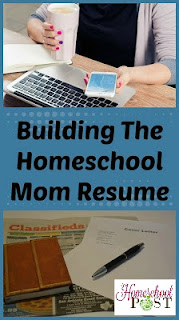 Building the Homeschool Mom Resume on The Homeschool Post