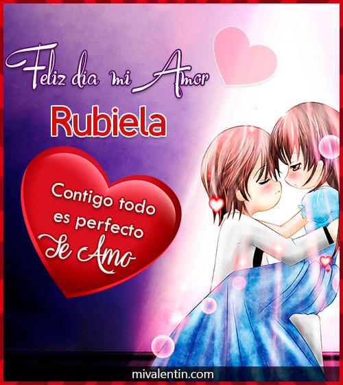 Feliz San Valentín Rubiela
