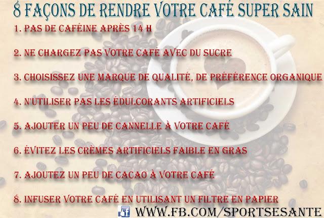 8 Façons de rendre votre café super sain