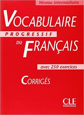 Télécharger Livre Gratuit  Vocabulaire progressif du français avec 250 exercices, niveau intermédiaire - corrigés pdf