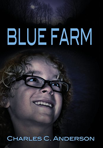Blue Farm by Charles C. Anderson