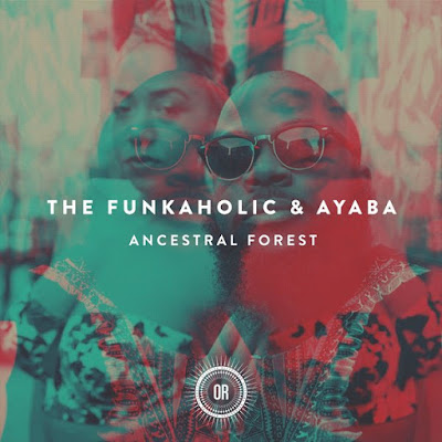 The Funkaholic & Ayaba - Ancestral Forest (Acapella)