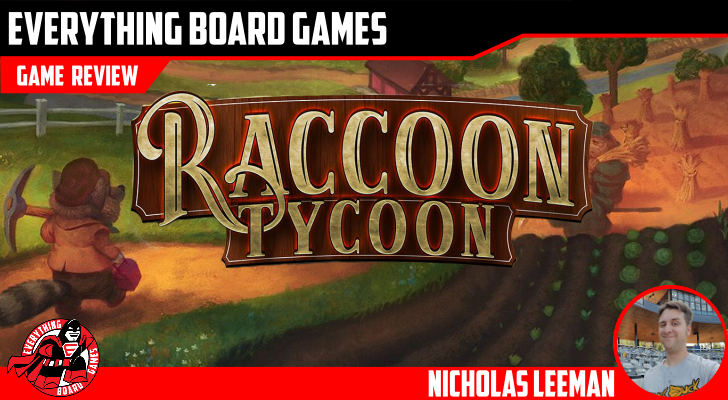 Everything Board Games - Raccoon Tycoon preview | Raccoon