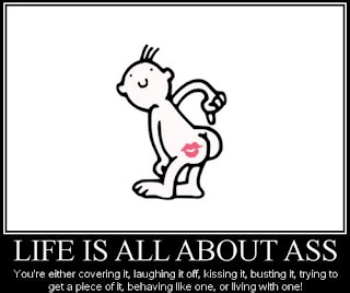 funny lol rofl lmao pic images to make you laugh showing life is all about ass, you try to cover it or laugh of it or kicking it or bursting it