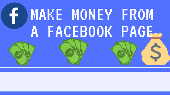 Make Money From A Facebook Page