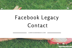 How to Choose a Facebook Legacy Contact | Choose Your Facebook Legacy Contact