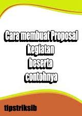 Langgkah Langkah Pembuatan Proposal Kegiatan Contoh Proposal