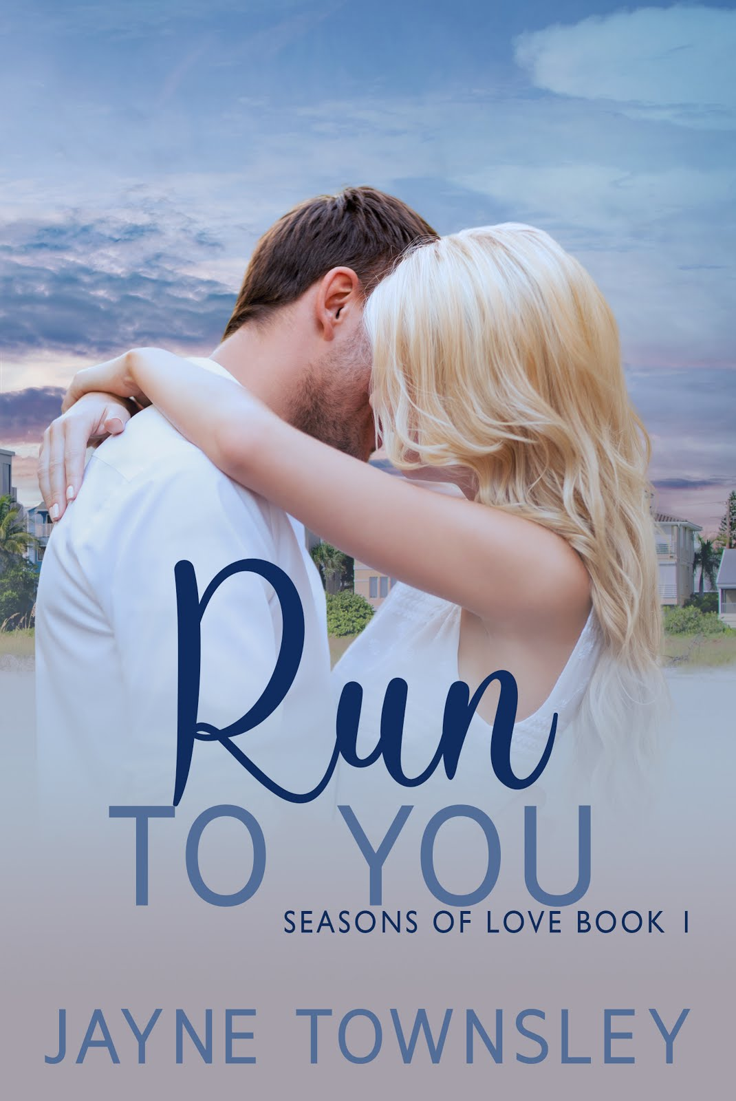 Run to You by Jayne Townsley