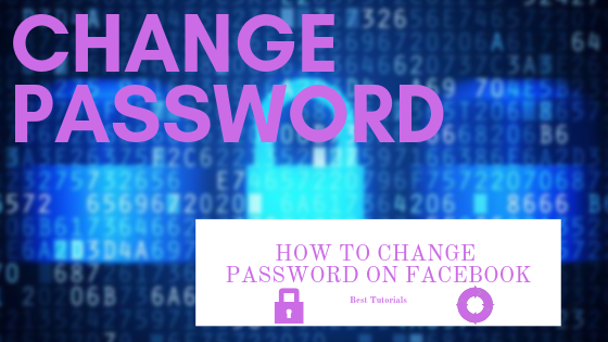 How To Change Password On Facebook<br/>