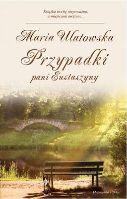 [38] Przypadki pani Eustaszyny - Maria Ulatowska