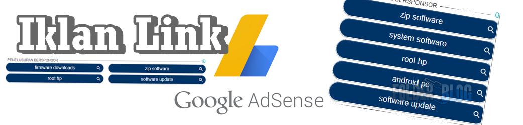 Cara membuat iklan Adsense berbentuk Tombol Link