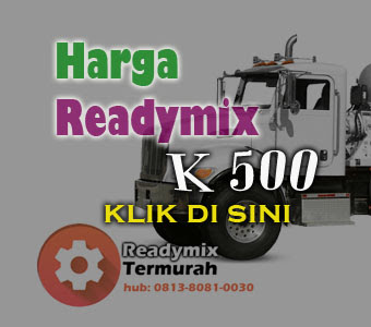 HARGA BETON READY MIX MUTU K 500