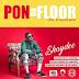 2324Xclusive Update: Shaydee – Pon Da Floor