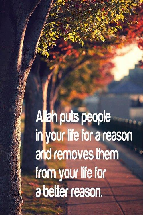 Allah puts people in your life for a reason - quote