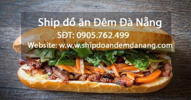 Banh Mi thit nuong - ship do an dem Da Nang