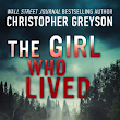 ARC Review: The Girl Who Lived by Christopher Greyson