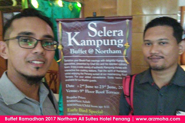 review buffet ramadhan 2017 northam all suites hotel penang, buffet ramadhan 2017 northam all suites hotel penang, arzmoha review, selera kampung di northam hotel penang, buffet ramadhan 2017 penang, Blogger Utara,