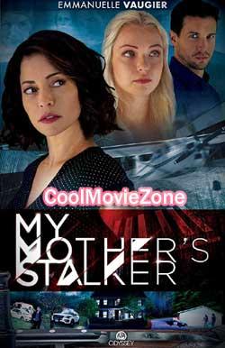 My Mother's Stalker (2019)