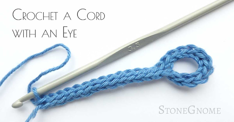 Crochet a Cord witn an Eye