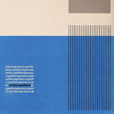 "PREOCCUPATIONS ""Anxiety"""