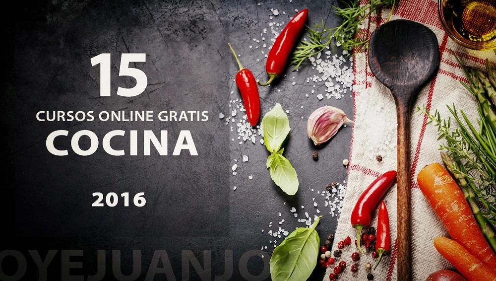 15 cursos online gratis de cocina para 2016 oye juanjo - Cursos gratuitos de cocina ...