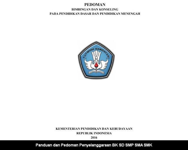 Panduan dan Pedoman Penyelanggaraan BK SD SMP SMA SMK