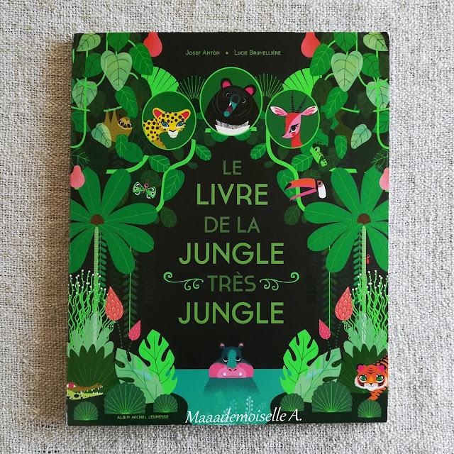    Nos derniers plateaux sensoriels et d'activités # 5 : Le livre de la jungle très jungle