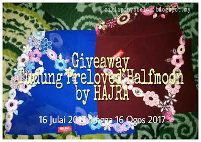 http://ciklapunyabelog.blogspot.my/2017/07/giveaway-tudung-preloved-halfmoon-by-hajra-ciklapunyabelog-blogspot-my.html