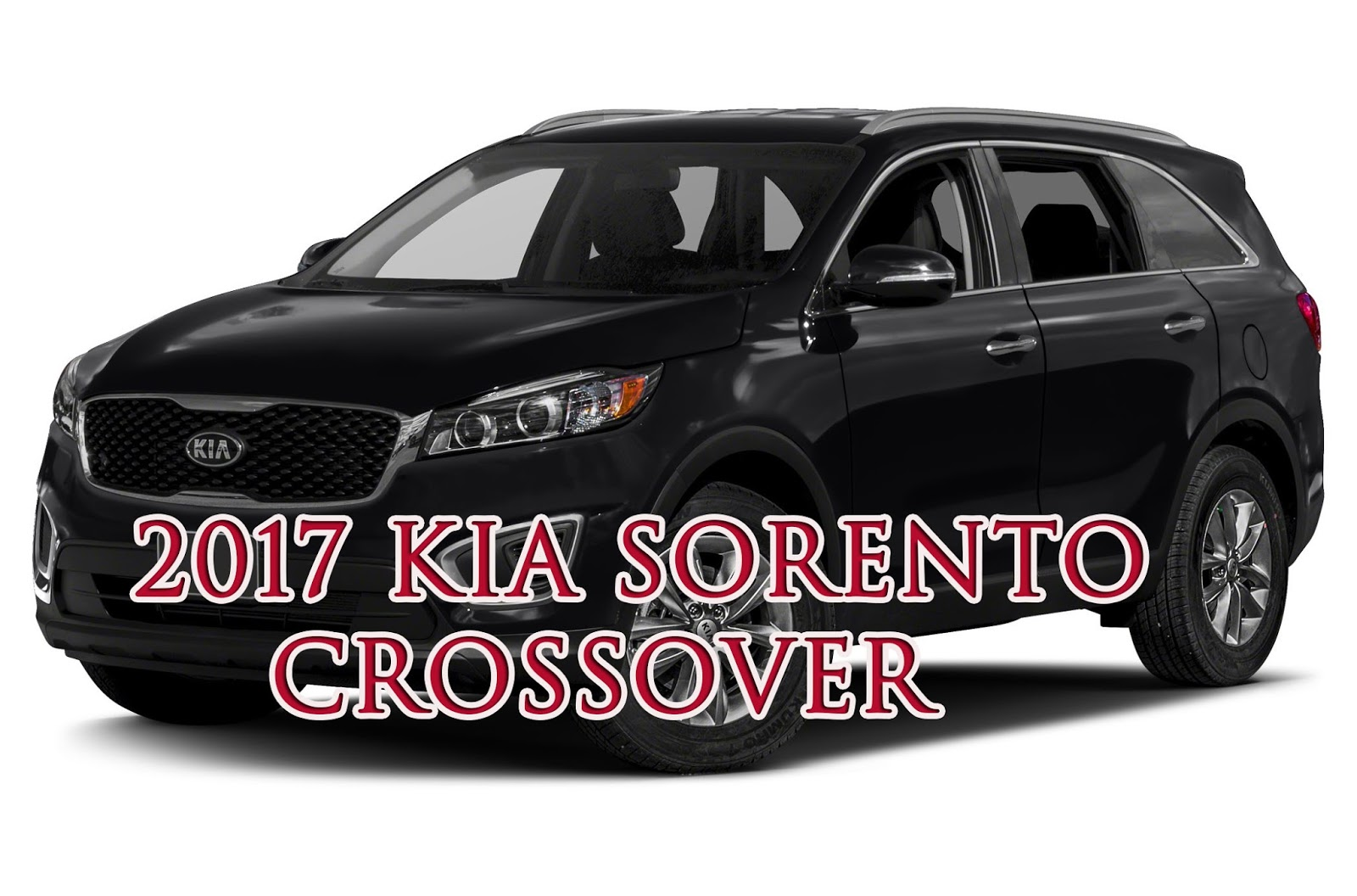 2017 kia sorento crossover price and reviews otomotif news. Black Bedroom Furniture Sets. Home Design Ideas