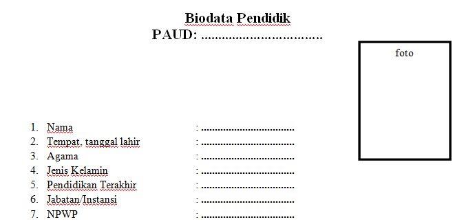 Contoh Format Biodata Tenaga Pendidik PAUD Tahun Ajaran 2016-2017 Format Microsoft Word