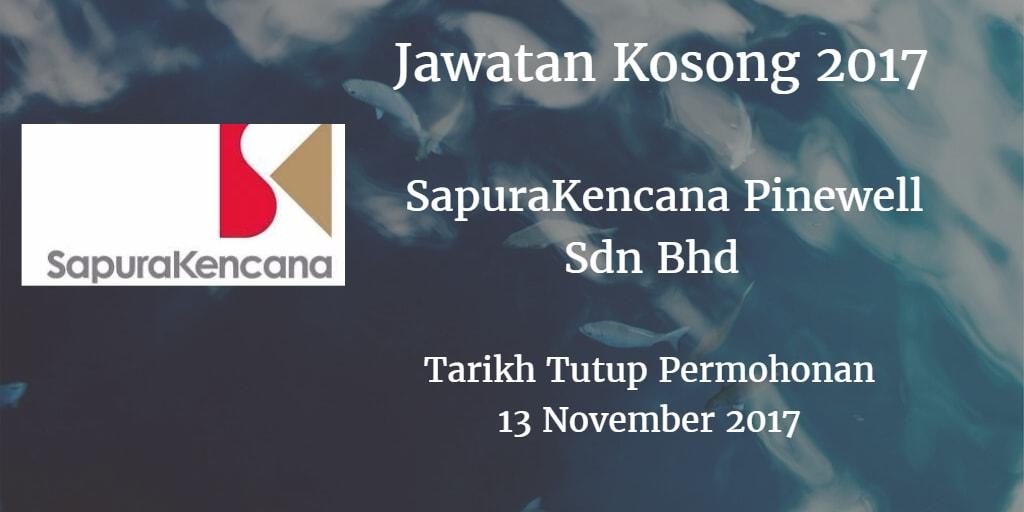 Jawatan Kosong SapuraKencana Pinewell Sdn Bhd 13 November 2017