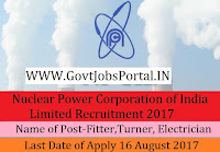 Nuclear Power Corporation of India Limited Recruitment 2017-Fitter, Turner, Electrician