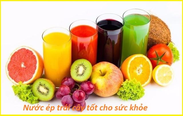 Nước ép trái cây tốt cho sức khỏe