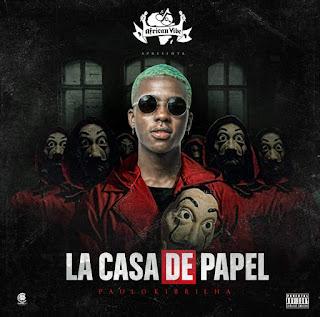 Paulo Kibrilha - Lá Casa de Papel (EP) 2020